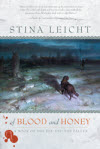 Of Blood and Honey - Stina Leicht