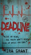 Deadline - Mira Grant