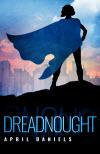 Dreadnought - April Daniels