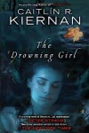 The Drowning Girl - Caitlin R. Kiernan