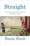 Straight - Hanne Blank