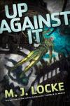 Up Against It - M. J. Locke