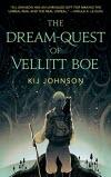 The Dream Question of Vellitt Boe - Kij Johnson