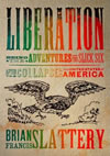 Liberation - Brian Francis Slattery