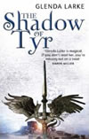 The Shadow of Tyr - Glenda Larke