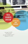 This Shared Dream - Kathleen Ann Goonan