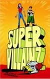Supervillainz - Alicia E Goranson