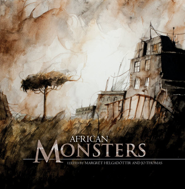 African Monsters - Margret Helgadottir & Jo Thomas (eds.)