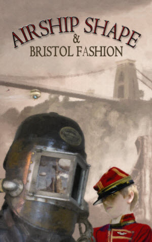 Airship Shaped & Bristol Fashion