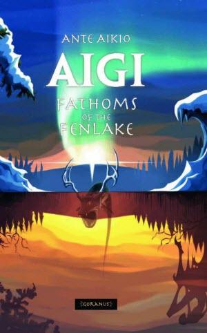 Fathoms of the Fenlake - Ante Aikio