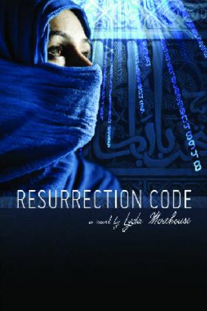 Resurrection Code - Lyda Morehouse